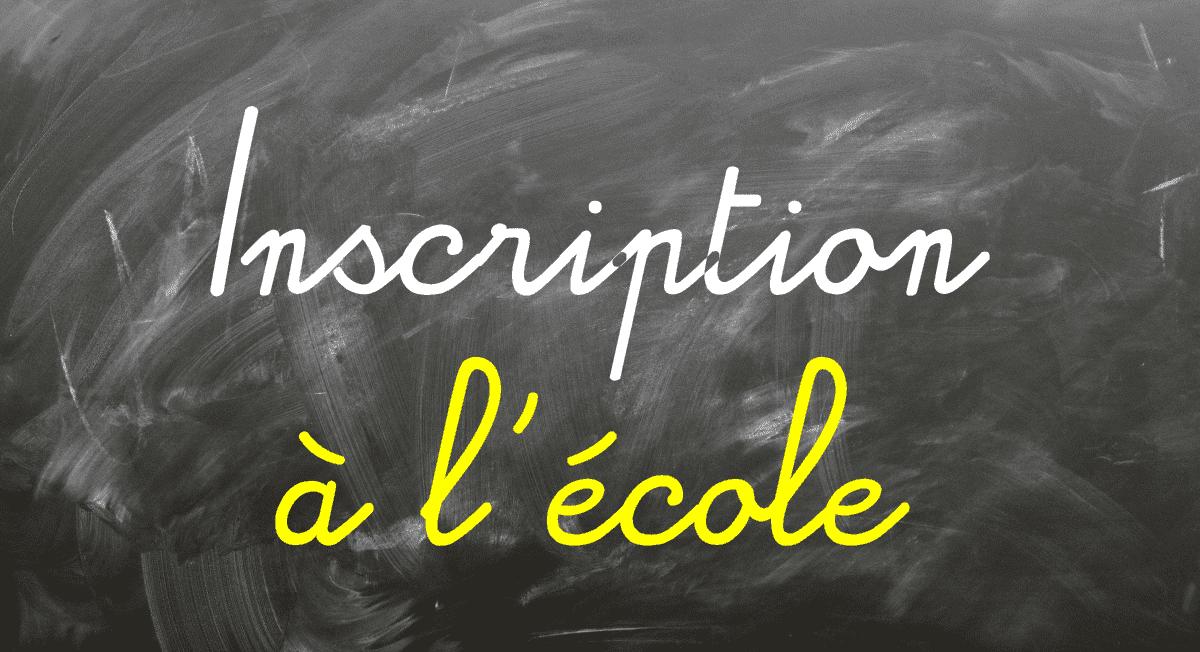 INSCRIPTIONS A L'ECOLE MATERNELLE